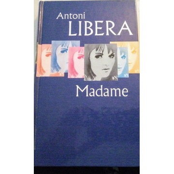 Antoni Libera: Madame