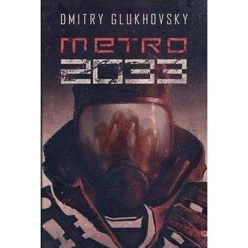 Dmitry Glukhovsky - Metro 2033 wyd. 2019