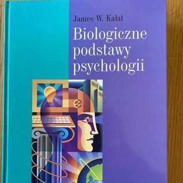 Biologiczne podstawy psychologii James Kalat