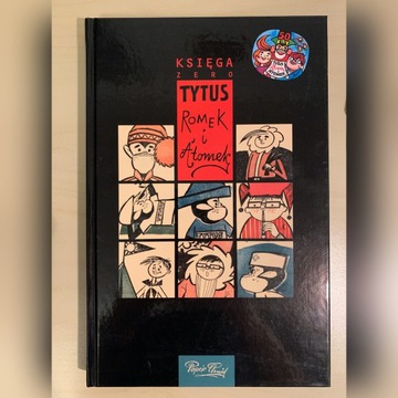 Tytus Romek i A'Tomek Księga Zero