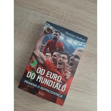 Roman Kołton - Od Euro do mundialu