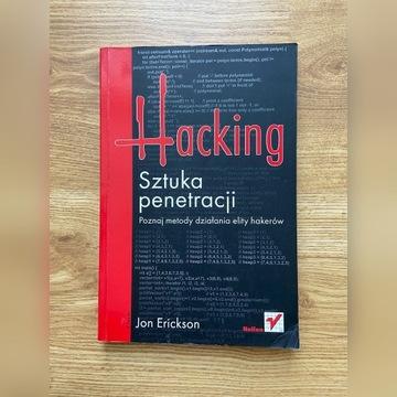 Hacking sztuka penetracji - Jon Erickson
