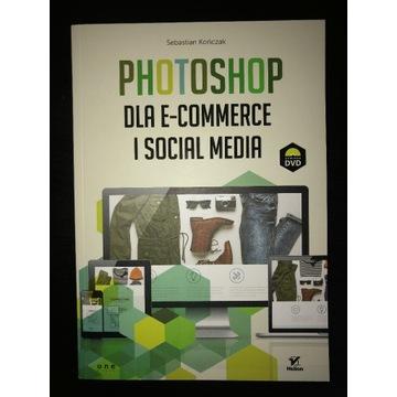 Photoshop dla e-commerce i social media S.Kończak