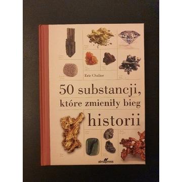 50 substancji które zmieniły bieg historii.