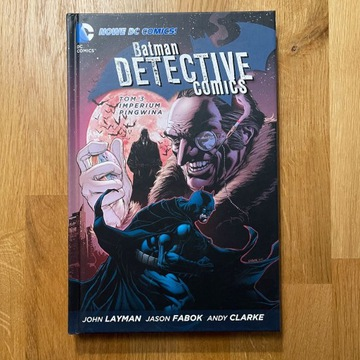 Batman Detective Tom 3: Imperium Pingwina