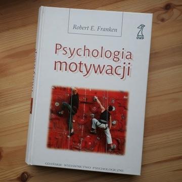 Psychologia Motywacji, Robert E. Franken, GWP 2005