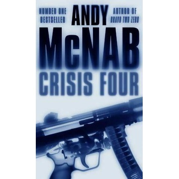 Crisis Four: (Nick Stone Thriller 2), McNab, Andy