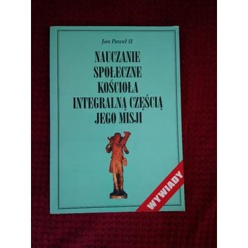 """Jan Paweł II """"Nauczanie społeczne Kościoła..."""""""