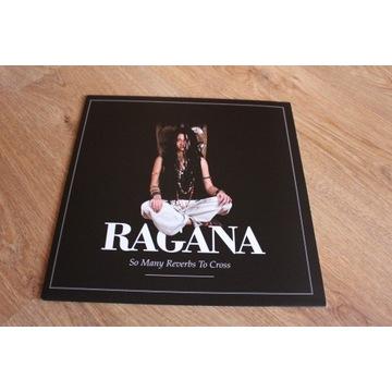 Ragana So Many Reverbs To Cross LP