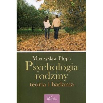 Psychologia rodziny Teoria i badania Plopa 2019