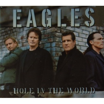 Eagles, Hole In The World