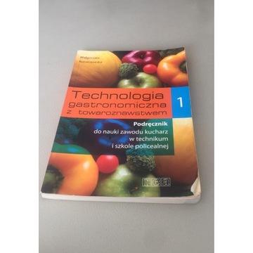 Technologia gastronomiczna z towaroznawstwem