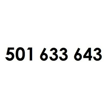 ZŁOTY NUMER 501 633 643, LEGENDARNY PREFIKS