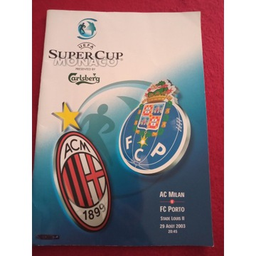 program AC Milan - FC Porto  SUPER CUP