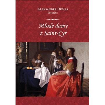 Aleksander Dumas Młode Damy z Saint-Cyr
