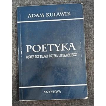 Adam Kulawik Poetyka wstęp do teorii dzieła liter.
