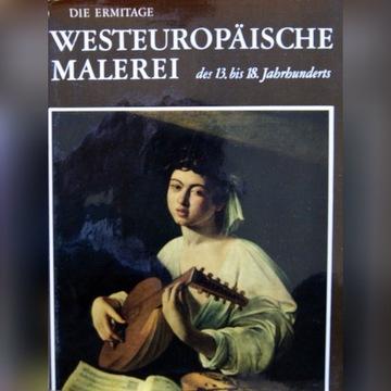 Die Ermitage - Westeuropaische Malerei