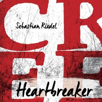 Sebastian Riedel / Cree - Heartbreaker 2015