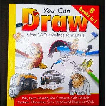 Możesz rysować! Nauka rysowania 100 rysunków