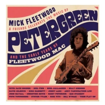 Mick Fleetwood And Friends/Peter Green