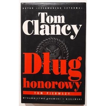 Tom Clancy - Dług honorowy, tom I