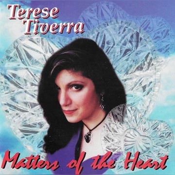 Terese Tiverra - Matters of the Heart - 1995 - CD