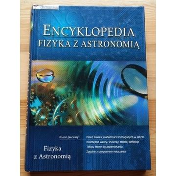 FIZYKA z ASTRONOMIĄ encyklopedia wyd. GREG 2011