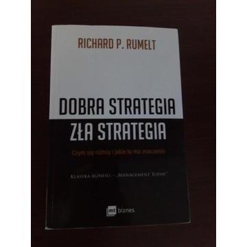 Richard Rumelt- Dobra strategia, zła strategia