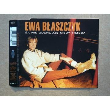 Ewa Błaszczyk - Ja nie odchodzę kiedy trzeba 1999
