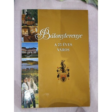 Książka Bátonyterenye A 25 ÉVES VÁROS