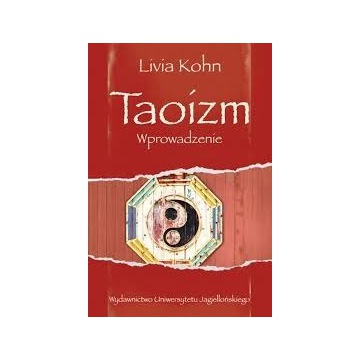 Livia Kohn Taoizm Wprowadzenie
