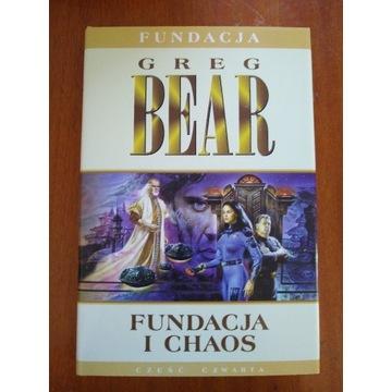 Fundacja i chaos Greg Bear