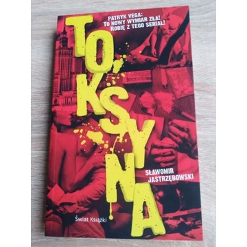 """,,Toksyna"""" - Sławomir Jastrzębowski"""
