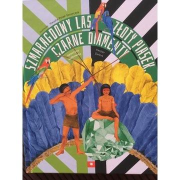 """Książka dla dzieci """"Szmaragdowy las, złoty piasek,"""