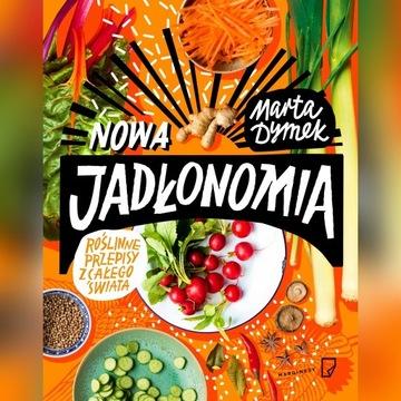 Nowa Jadłonomia Marta Dymek książka