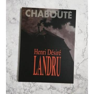 Henri Desire Landru - Chaboute