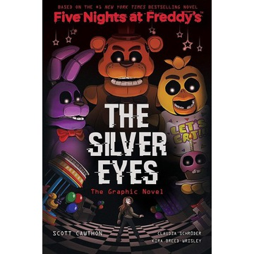 The Silver Eyes Five Nights Freddy's Graphic Novel