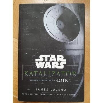 Star Wars - Katalizator, wprowadzenie do Łotr 1