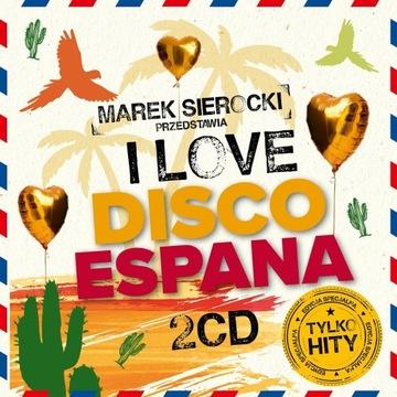 Marek Sierocki przedstawia: I Love Disco Espana