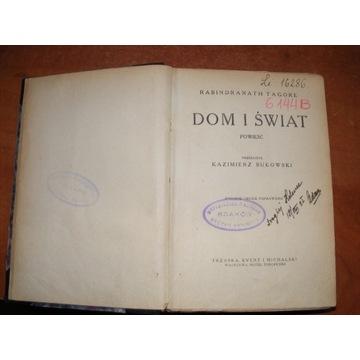 RABIDRANATH TAGORE - DOM I ŚWIAT 1922