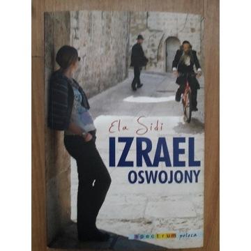 Ela Sidi IZRAEL OSWOJONY