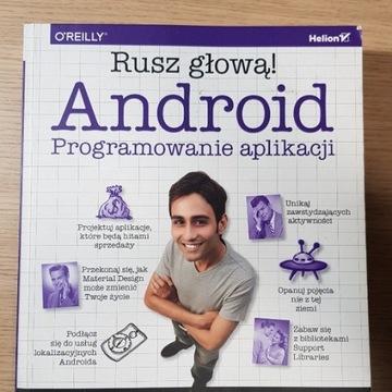 Rusz głową! Android Programowanie Aplikacji