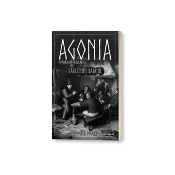 Agonia - Karczemne Bajanie