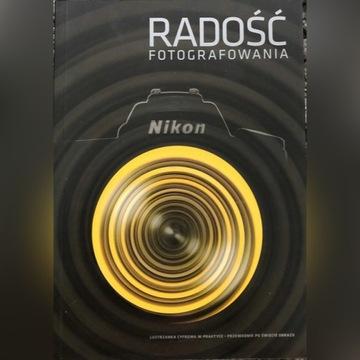 Radość fotografowania - Nikon