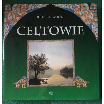 Celtowie. Juliette Wood