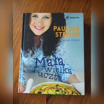 MAŁA  WIELKA UCZTA Paulina Stępień