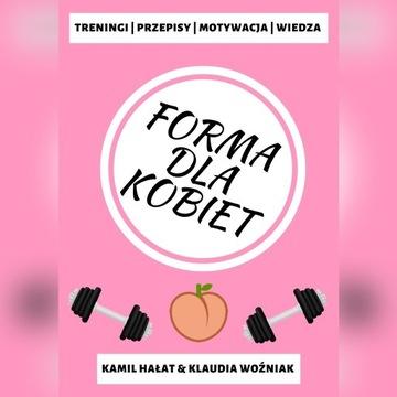 """E-BOOK """"FORMA DLA KOBIET"""""""