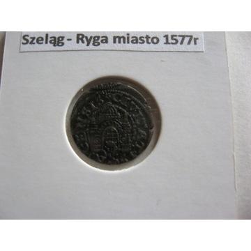 Ryga-szelag 1577 r.