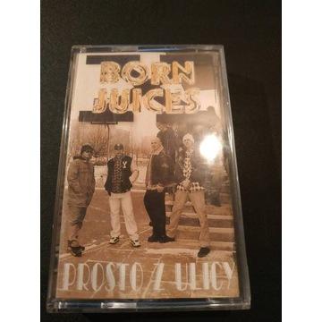 Born Juices Prosto z ulicy 1997 Slums Attack