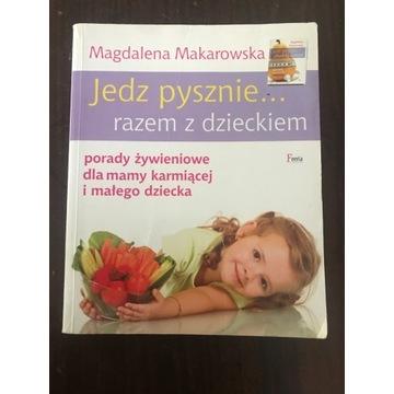 Jedz pysznie razem z dzieckiem MagdalenaMakarowska